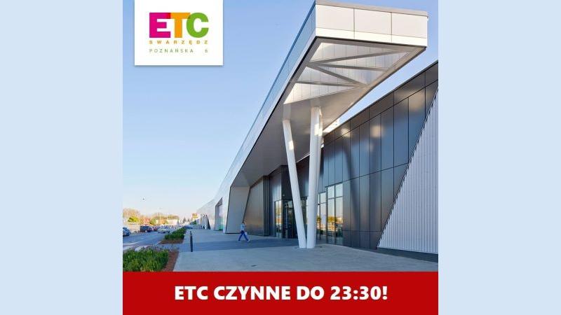 Wybrane sklepy w ETC dzisiaj czynne