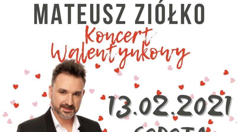 Koncert walentynkowy Mateusz Ziółko
