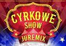 Cyrk Juremix w Swarzędzu